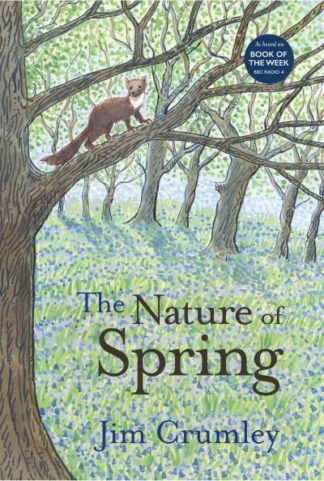 The Nature of Spring by Jim Crumley