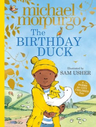 The Birthday Duck by Michael Morpurgo