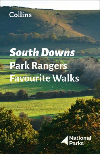 South Downs Park Rangers Favourite Walks by