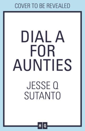 Dial A For Aunties by Jesse Sutanto