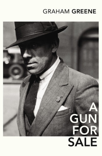 Gun for Sale by Graham Greene