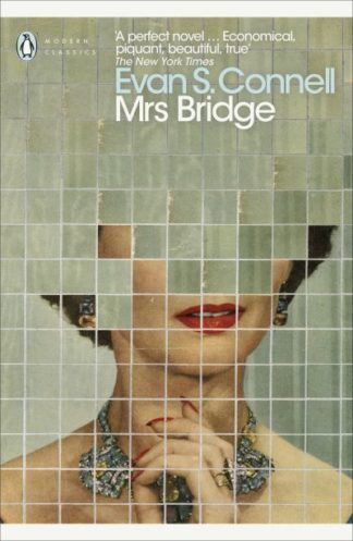 Mrs Bridge by Evan S. Connell