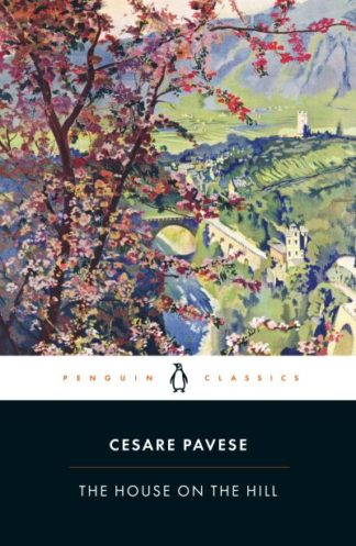 The House on the Hill by Cesare Pavese