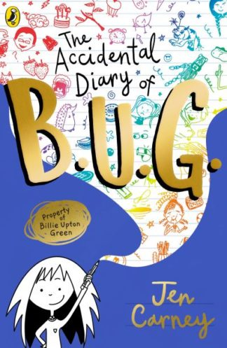 The Accidental Diary of B.U.G. by Jen Carney