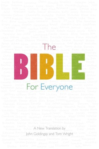 The Bible For Everyone by Tom Wright