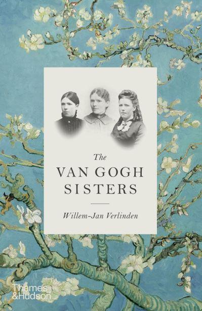 The Van Gogh Sisters by Willem-Jan Verlinden