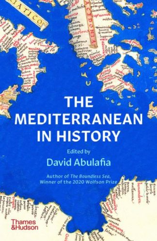 The Mediterranean in History by