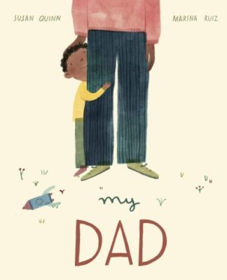 My Dad by Susan Quinn