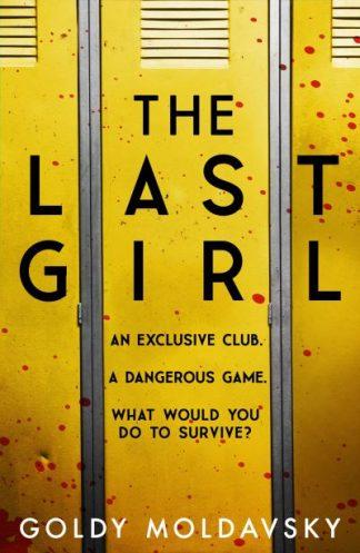 The Last Girl by Goldy Moldavsky