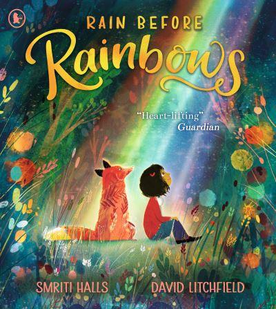 Rain Before Rainbows by Smriti Halls