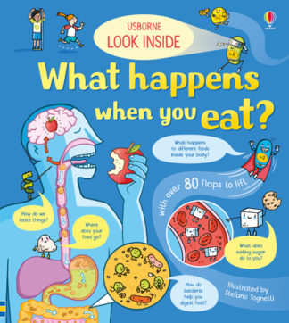 Look Inside What Happens When You Eat by Emily Bone
