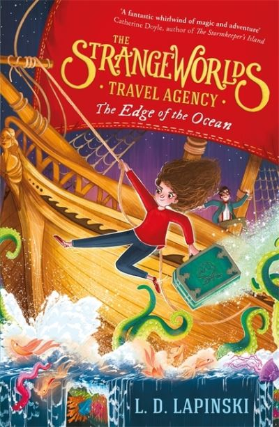 The Strangeworlds Travel Agency: The Edge of the Ocean by L.D. Lapinski