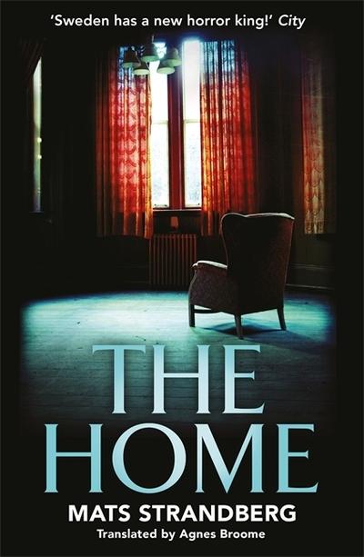 The Home by Mats Strandberg