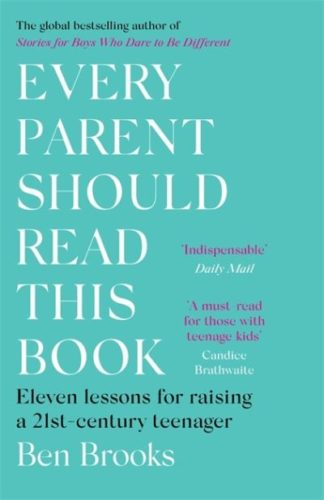 Every Parent Should Read This Book by Ben Brooks