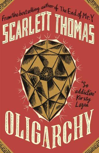 Oligarchy by Scarlett Thomas