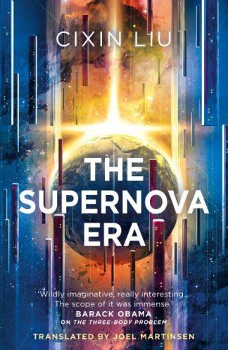 The Supernova Era by Cixin Liu