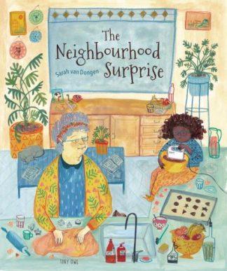 The Neighbourhood Surprise by Dongen, Sarah van