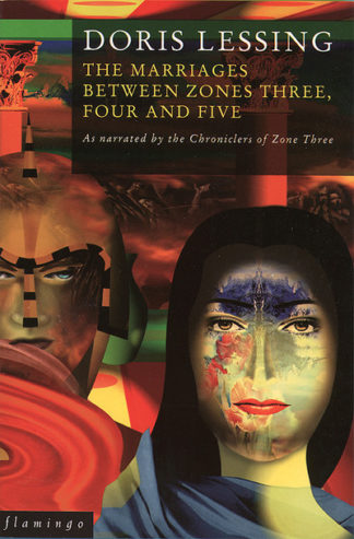 Marriages Between Zones Three, Four and Five by Doris May Lessing
