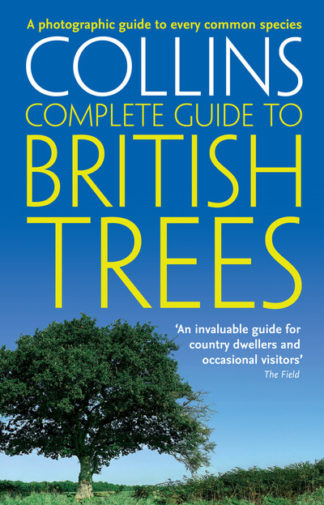 Collins Complete Guide to British Trees by Paul Sterry