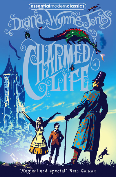 Charmed Life (Chrestomanci 1) by Diana Wynne Jones
