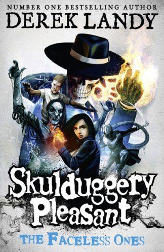 Skulduggery Pleasant: The Faceless Ones (3) by Derek Landy