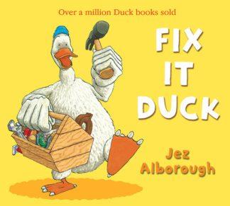 Fix It Duck by Jez Alborough