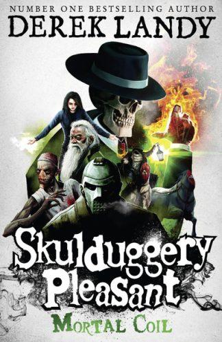 Skulduggery Pleasant: Mortal Coil (5) by Derek Landy