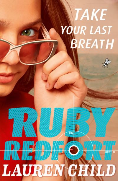 Take Your Last Breath (RR 2) by Lauren Child