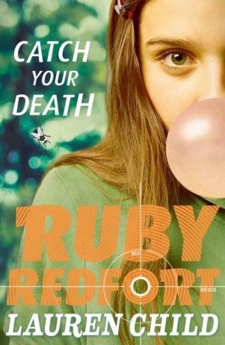 Catch Your Death (RR 3) by Lauren Child