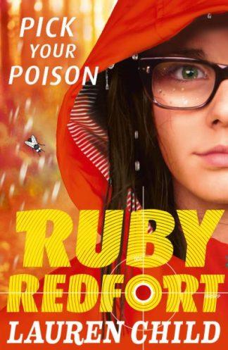 Ruby Redfort Bk 5 Pick Your Poison by Lauren Child