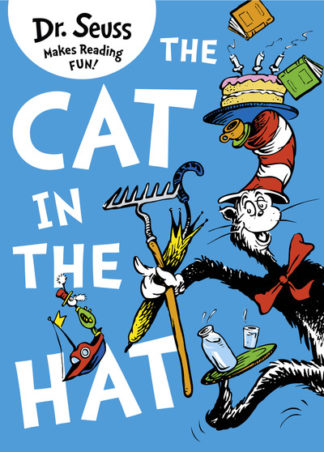 Dr. Seuss: The Cat in the Hat by Seuss Dr.