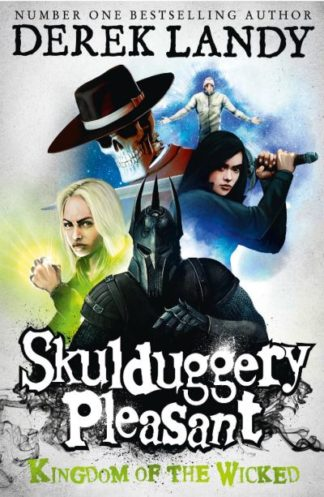 Skulduggery Pleasant Kingdom Of Wicked by Derek Landy