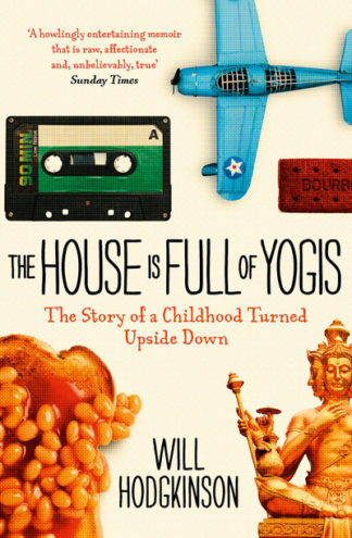 House Is Full Of Yogis by Will Hodgkinson