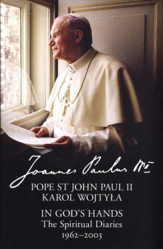 In Gods Hands Diaries Pope St John Paul by II, Pope St Joh Paul