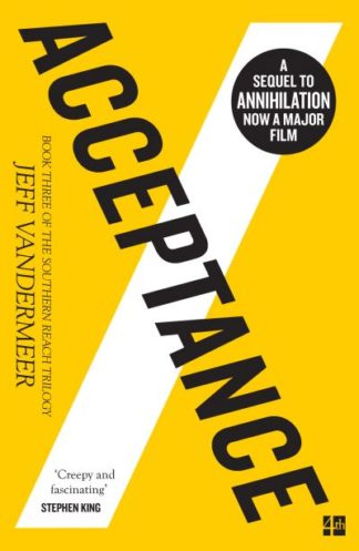 Acceptance (the Southern Reach Trilogy, Book 3) by Jeff VanderMeer