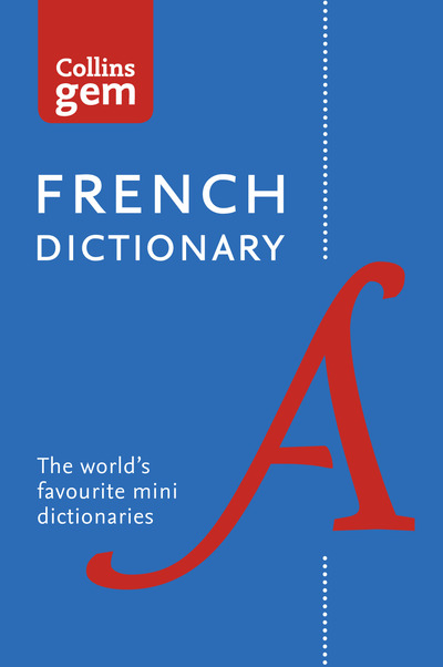 Collins Gem French Dictionary by Dictionaries Collins