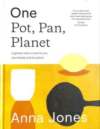 One: Pot, Pan, Planet by Anna Jones