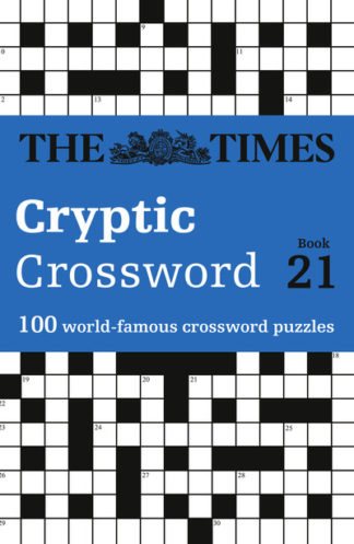 The Times Cryptic Crossword Book 21: 100 world-famous crossword puzzles by Times Mind Game The