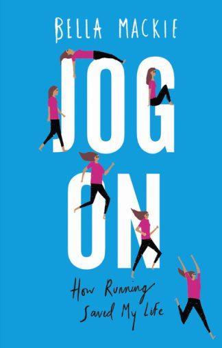 Jog On by Bella Mackie