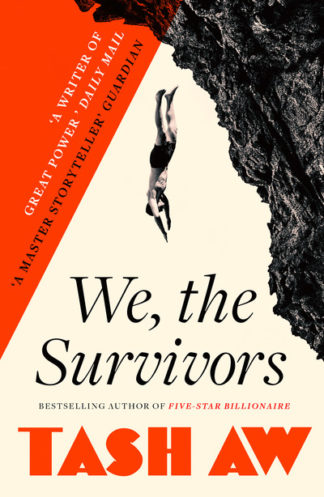 We The Survivors by Tash Aw
