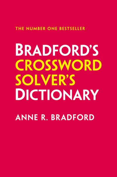 Collins Bradford's Crossword Solver's Dictionary by Anne R. Bradford