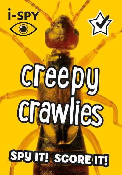 i-SPY Creepy Crawlies: Spy it! Score it! by