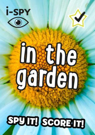 i-SPY In the Garden: Spy it! Score it! by