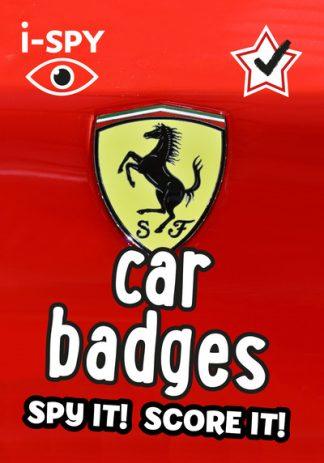 i-SPY Car Badges: Spy it! Score it! by Giles Chapman