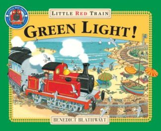 Green Light For The Little Red Train by Benedict Blathwayt