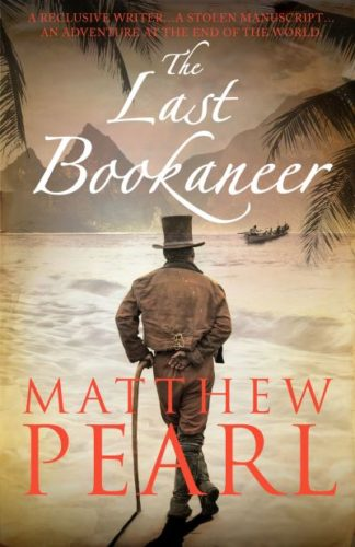 The Last Bookaneer by Matthew Pearl