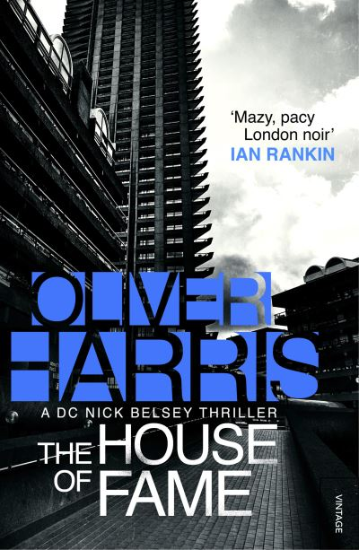 House Of Fame by Oliver Harris