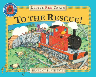 Little Red Train To The Rescue by Benedict Blathwayt