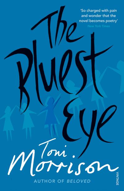 Bluest Eye by Toni Morrison