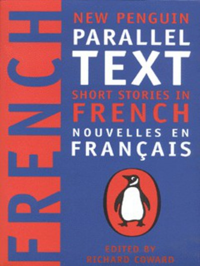New Penguin Parallel Texts French by Richard Coward
